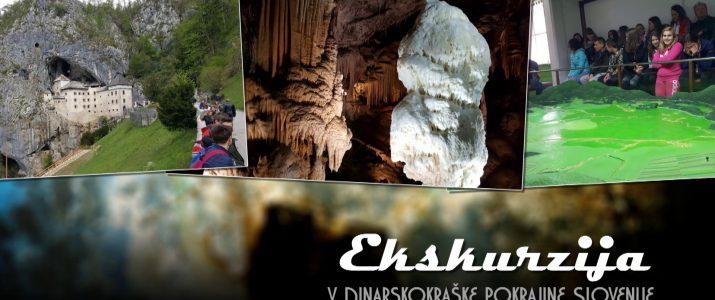 Interdisciplinarna ekskurzija v Dinarskokraške pokrajine Slovenije